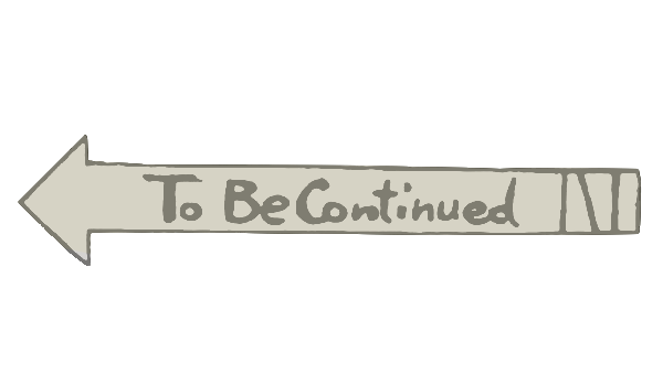 to be continued template png 3 png image